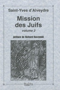Mission des Juifs : Volume 2