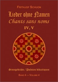 Chants sans noms IV, V : Poésies didactiques, volume 4 (bilingue allemand-français)