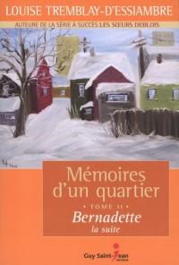 Mémoires d'un quartier T.11 Bernadette
