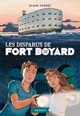 Les disparus de Fort Boyard [Poche]