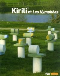 Kirili et Les Nympheas : Paris, musée de l'Orangerie, 16 mai-17 septembre 2007