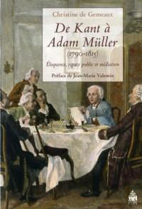 De Kant a Adam Muller 1790 1815