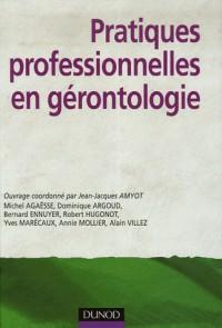 Pratiques professionnelles en gérontologie