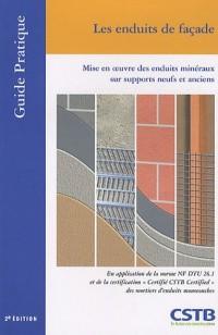 Les enduits de façade : Mise en oeuvre des enduits minéraux sur supports neufs et anciens