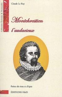 Montchrestien : L'audacieux