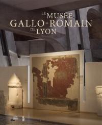 Le musée gallo-romain de Lyon