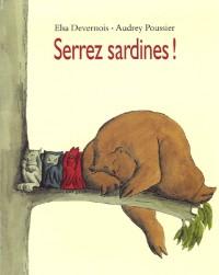 Serrez sardines !