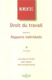 Droit du travail : Volume II : Rapports individuels