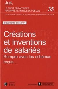 Créations et inventions de salariés : Rompre avec les schémas reçus...