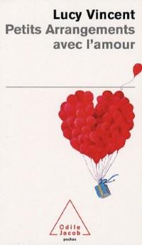 Petits arrangements avec l'amour