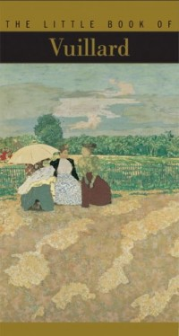 The Little Book Of Vuillard (en anglais)