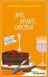 Amis, Amants, Chocolat [Poche]