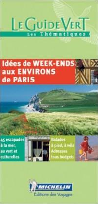 45 idées de week-end aux environs de Paris