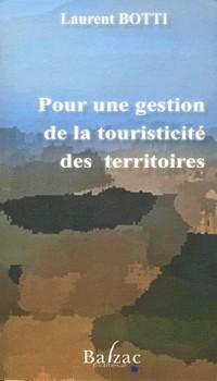 Pour une Gestion de la Touristicite des Territoires