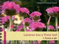 T1 - Lavarou Koz a Vreiz-Izel : Furnez Ar Ger