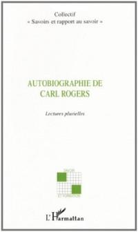 Autobiographie de Carl Rogers : Lectures plurielles
