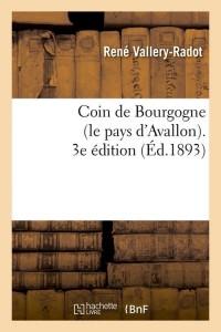 Coin de Bourgogne  3 ed  ed 1893
