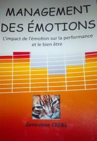 Management des Emotions : l'Impact Sur la Performance et le Bien-Être