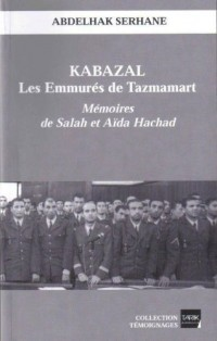 Kabazal les Emmures de Tazmamart