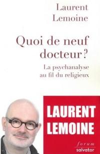 Quoi de neuf docteur ? La psychanalyse au fil du religieux