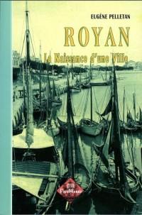 Royan, la Naissance d'une Ville