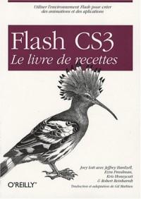 Flash CS3 : Le livre des recettes