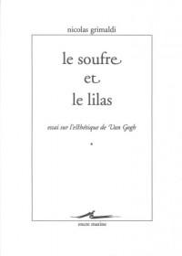 Le Soufre et le Lilas : Essais sur l'esthétique de Van Gogh