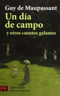 Un dia de campo y otros cuentos galantes / A Picnic and other Stories