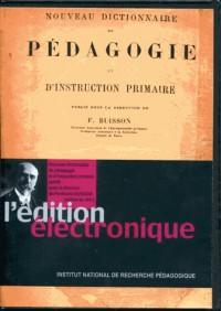 Nouveau dictionnaire de pédagogie et d'instruction primaire [Edition de 1911]