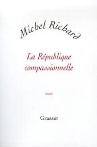 La République compassionnelle