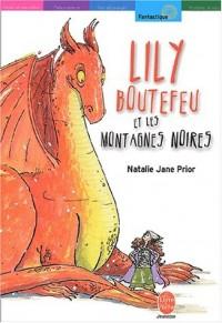 Lily Boutefeu et les montagnes noires