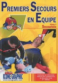 Livre : Premiers Secours en Equipe Niveau 1 : Secouriste