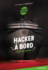 Les enquêtes de Logicielle : Hacker à bord [Poche]