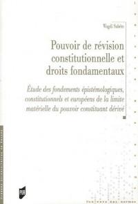 Pouvoir de révision constitutionnelle et droits fondamentaux