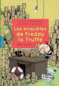 Les enquêtes de Freddy la Truffe : Tome 1