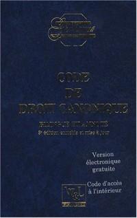 Code de droit canonique : Edition bilingue français-latin