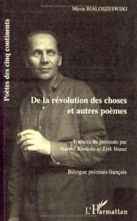 De la révolution des choses : Et autres poèmes