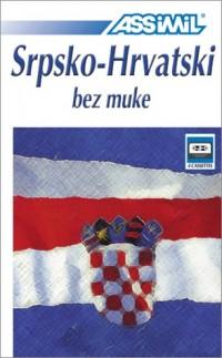 Srpsko-Hrvatski bez muke (coffret 4 cassettes)
