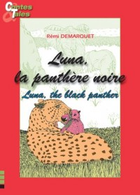 Luna, la Panthere Noire / Luna, the Black Panther