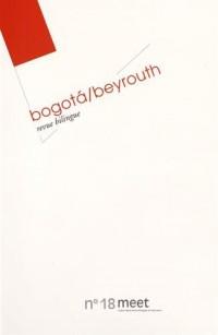 Meet, N° 18 : Bogota/Beyrouth