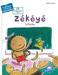 1ères lectures (CP2) Zékéyé nº1 : Zékéyé à l'école
