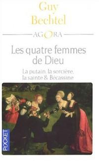 Les quatre femmes de Dieu : La putain, la sorcière, la sainte et Bécassine