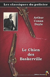 Le Chien des Baskerville - Arthur Conan Doyle: Les classiques du policier (2)