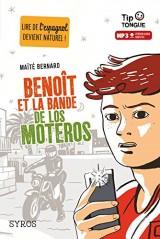 Benoît et la bande de los Moteros [Poche]