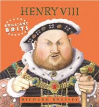 01 Brilliant Brits : Henry VIII