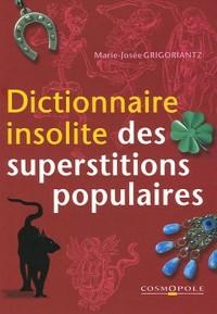 Dictionnaire insolite des superstitions populaires