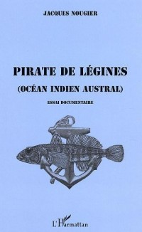 Pirate de Legines (Océan Indien Austral)