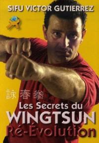 Les Secrets du Wingtsun Revolution