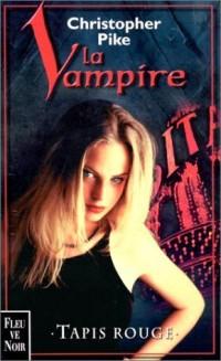 La vampire. 3, Tapis rouge