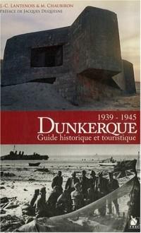 Dunkerque Guide Historique Touristique
